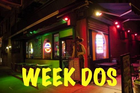 week dos