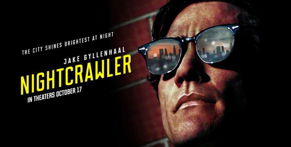 jake-nightcrawler-poster-1-jake-gyllenhaal-s-nightcrawler-to-close-out-fantastic-fest
